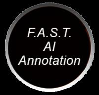 F.A.S.T. AI Annotation